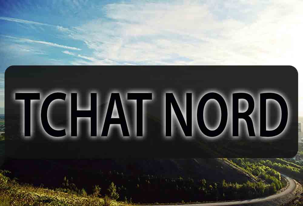 Tchat nord